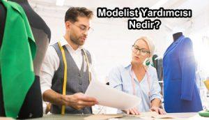 modelist yardımcısı